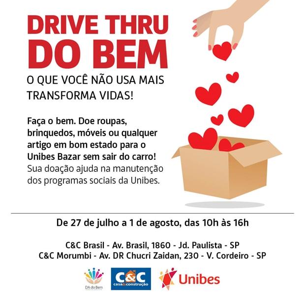 Drive Thru do Bem - Doações sem sair do carro entre os dias 27/07 e 01/08 nas lojas C&C Av. Brasil e Morumbi