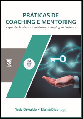 Coaching, Mentoring, Coachee, Metas, Objetivos, Motivação, Realização