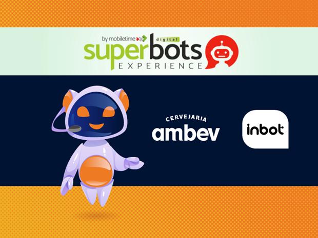 Chatbots e Inteligência Artificial: inovação e aprendizado no Super Bots  2020