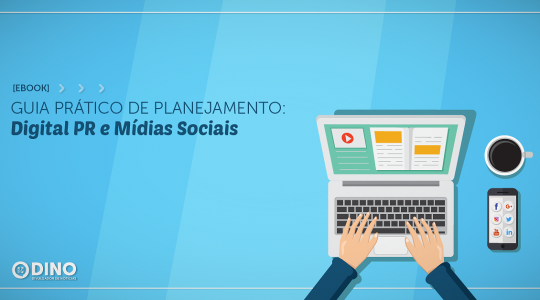 Guia prático de planejamento: Digital PR e Mídias Sociais