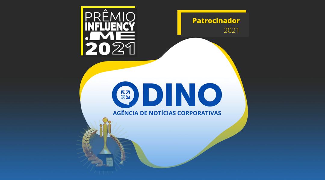 Dino é patrocinador do Prêmio Influency.me